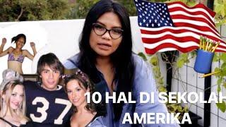 10 HAL DI SEKOLAH AMERIKA YG GA ADA DI INDONESIA MP3