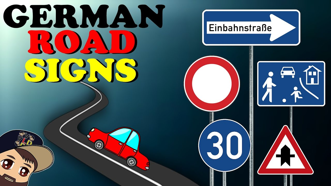 ROAD SIGNS IN GERMANY Prohibitions For Vehicles  More - Car sign meanings