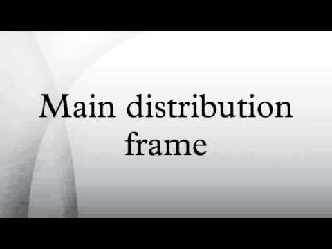 Main distribution frame
