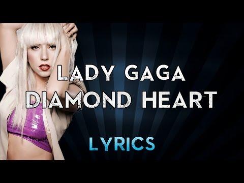 Lady Gaga - Diamond Heart (Lyrics)