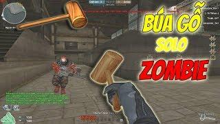 Bình Luận CF [Thử Thách Bựa] # 24 : Búa Gỗ Solo ZombieV4