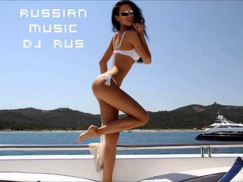 Russian Music 2012 Dj RuS