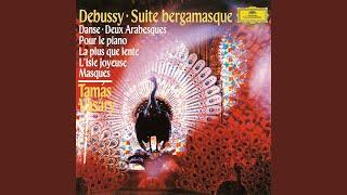 Debussy: Suite bergamasque, L.75 - 1. Prélude