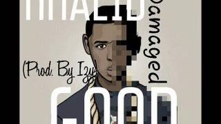 Khalid -- Damaged Good
