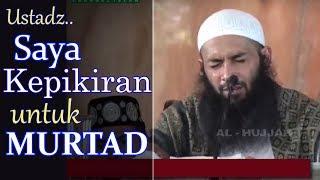 Ustadz, Saya Kepikiran Untuk Murtad - Ust Syafiq Riza Basalamah