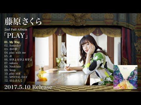 藤原さくら - 2nd Full Album「PLAY」 【ダイジェストムービー】