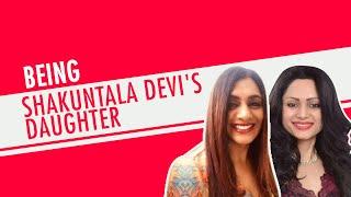 Shakuntala Devi's Daughter Reveals Relationship With Mom   Anupama Banerjee   Amazon Prime