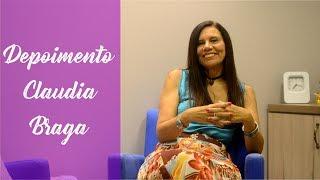 Depoimento de Transformação de Vida de Claudia Braga