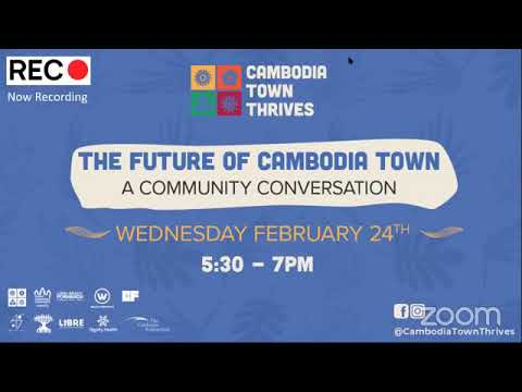 The Future of Cambodia Town (Feb 2021)