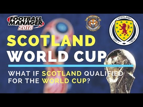 What if Scotland qualified for the World Cup?   Football Manager Experiment