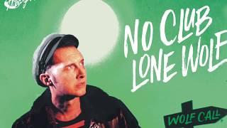 Marcel Bontempi - No Club Lone Wolf (Teaser)
