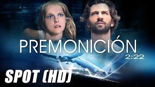 Premonicion (2:22) - Spot HD