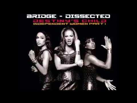 Destinys Child  Independent Women, Part I Bridge Dissected