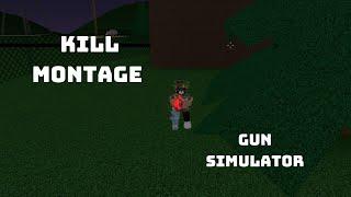 Epic Kill Montage || Roblox || Gun Sim