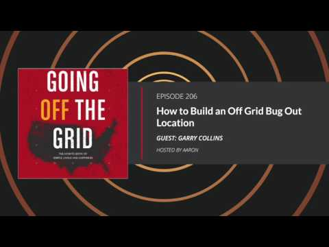 E206: How to Build an Off-grid Home