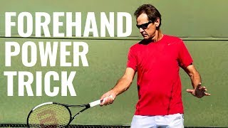 Forehand Power Trick: Gain More Power On Your Forehand
