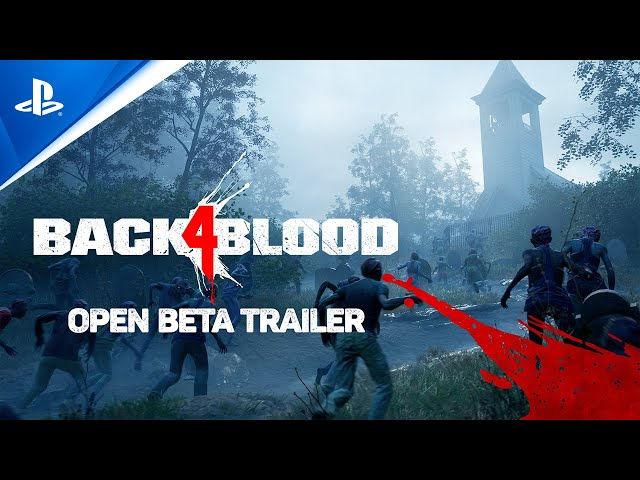 Back 4 Blood - Open Beta Trailer | PS5, PS4