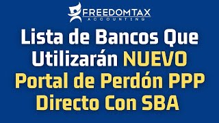 Lista de Bancos que Utilizarán el NUEVO Portal de Perdón Directo PPP con SBA