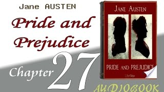 Pride and Prejudice Audiobook Chapter   27   Chapter 27