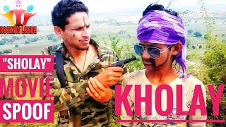 """SHOLAY""  spoof 