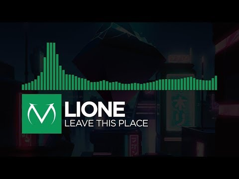 [Midtempo] - LIONE - Leave This Place [Free Download]
