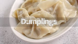 How To Make Dumplings (Jiaozi)
