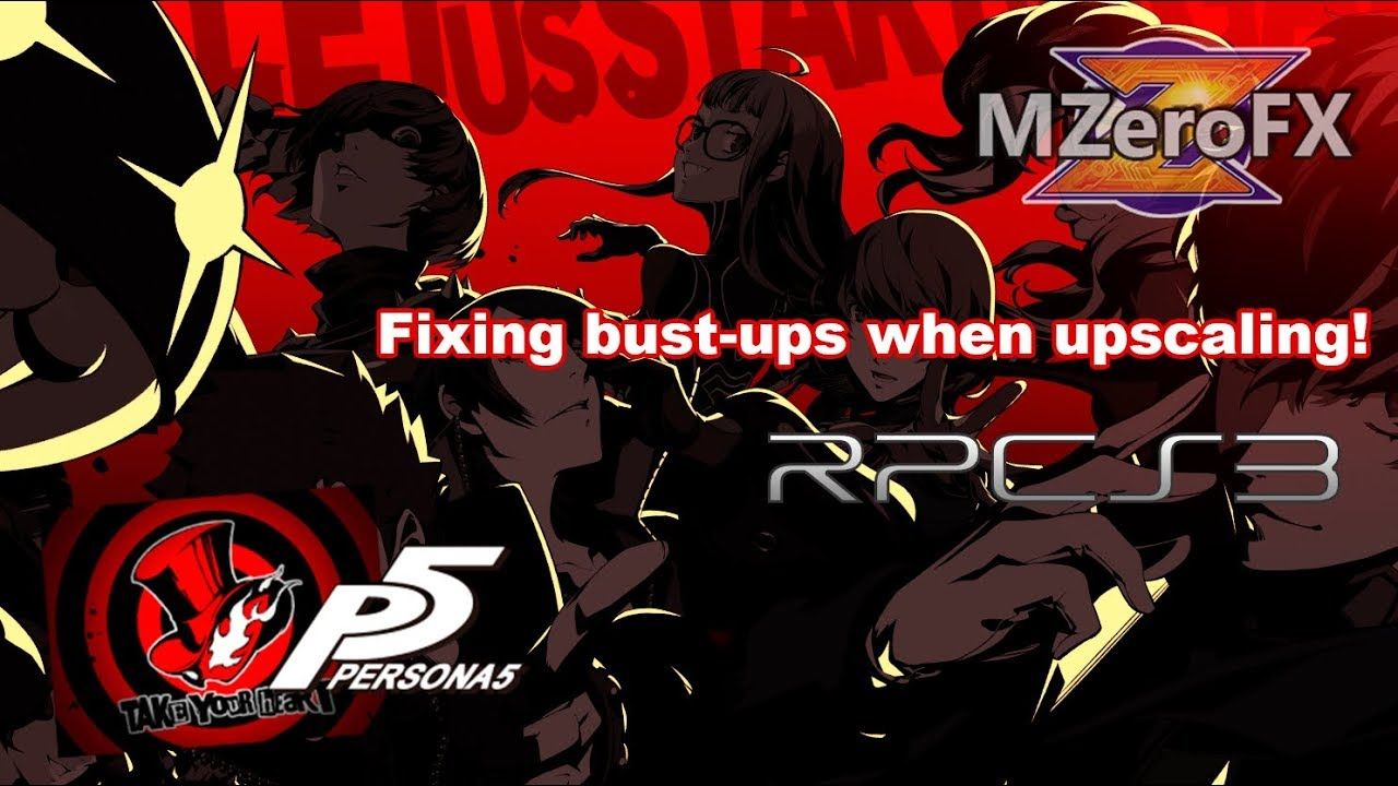 OLD - [Tutorial] Fixing Persona 5 upscaling in RPCS3! NEW TUTORIAL IN  DESCRIPTION
