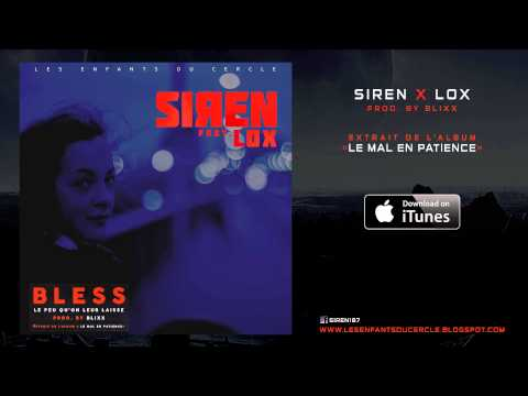 Siren X Lox - Bless (Audio)