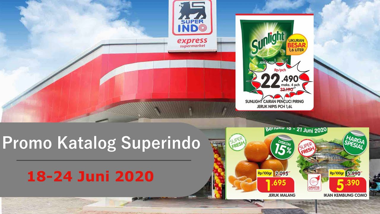 Promo Katalog Superindo 18 24 Juni 2020 Youtube