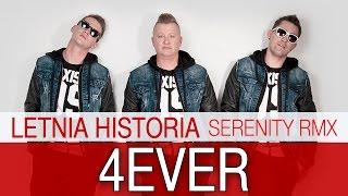 4EVER  Letnia Historia 2015 Serenity Rmx(Oficjalny Teledysk)