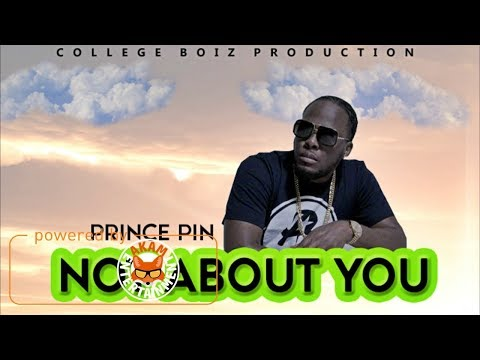 Prince Pin - Not About You [Precious Seeds Riddim] August 2017