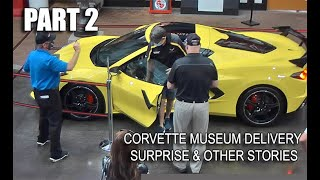 PART 2 ~ WE SURPRISE CUSTOMER @ CORVETTE MUSEUM for HIS 2020 C8 DELIVERY