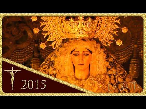 La Sed - Santa María de Consolación (Semana Santa - Sevilla 2015)