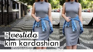 DIY Vestido Kim Kardashian – Bodycon Dress – Karina Belarmino