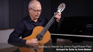 Stairway to Heaven (Jimmy Page/Robert Plant) - Danish Guitar Performance - Soren Madsen