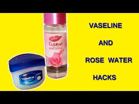 Vaseline & Rose Water That Will Change Your Life Forever - Hand Beauty Skin Care Vaseline Life Hacks