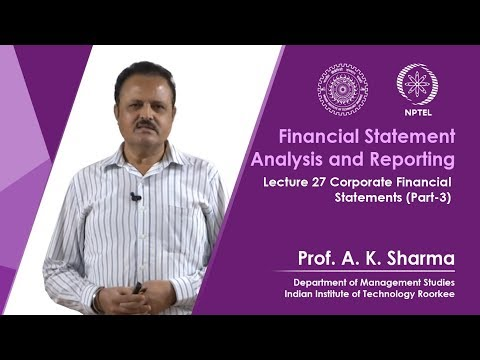 Lecture-27- Corporate Financial Statements (Part-3)