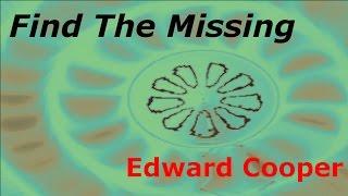 Edward Cooper. Find The Missing.