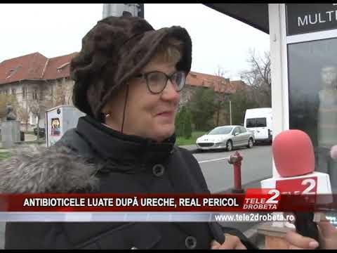 ANTIBIOTICELE LUATE DUPĂ URECHE, REAL PERICOL