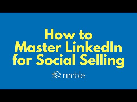 How to Master LinkedIn Social Selling
