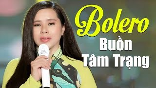 Nhạc Vàng Bolero Buồn Tâm Trạng - Lk Nhạc Vàng Trữ Tình Chọn Lọc NGHE LÀ SAY