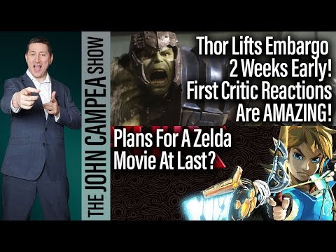 Early THOR Reactions Are Outstanding, Zelda Movie Chances - The John Campea Show