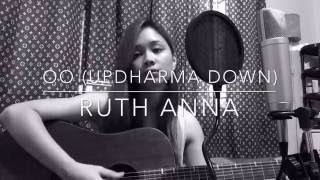 Oo (Updharma down) Cover - Ruth Anna
