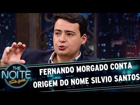 Fernando Morgado conta origem do nome Silvio Santos | The Noite (17/07/17)