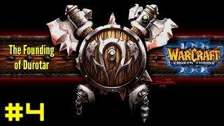 Warcraft III The Frozen Throne: Orc Campaign #4 - A Prelude