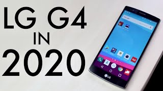 LG G4 In 2020! (Still Worth It?) (Review)