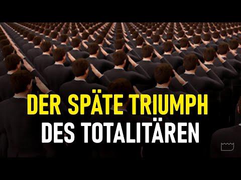Der späte Triumph des Totalitären