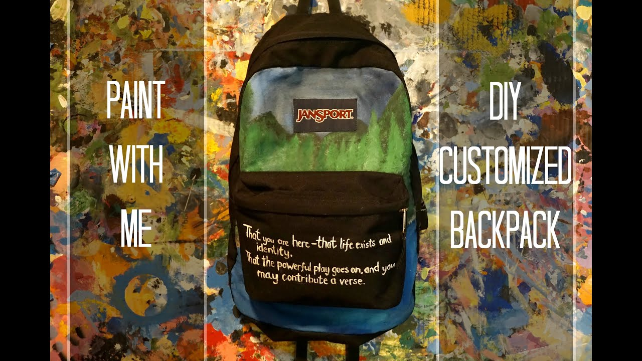 paint with me diy customized backpack youtube