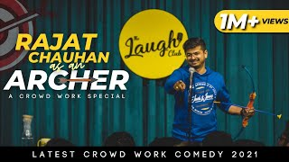Rajat Chauhan as An Archer | Crowd Work | Stand Up Comedy (32nd Video)