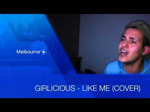 Girlicious - Like Me (COVER)